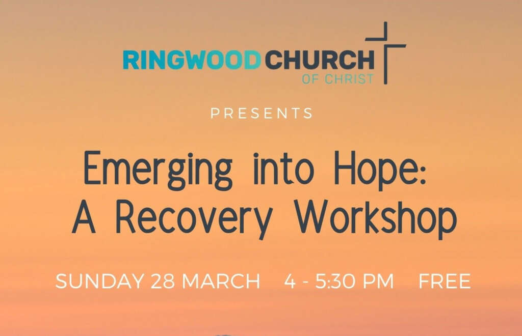Emerging into Hope: A Recovery Workshop